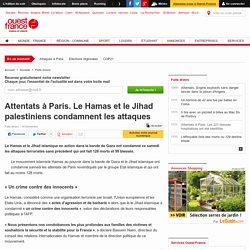 Attentats à Paris. Le Hamas et le Jihad palestiniens condamnent les attaques