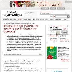 L'expulsion des Palestiniens revisitée par des historiens israéliens, par Dominique Vidal