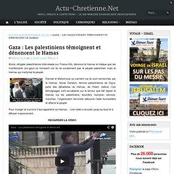 Gaza : Les palestiniens témoignent et dénoncent le Hamas