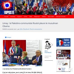 Limay : le Palestino-communiste Roulot pleure le musulman Obama