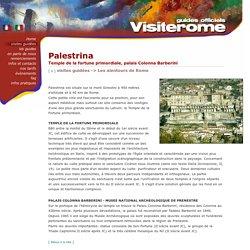 Palestrina, Temple de la Fortune Primordiale - Les alentours de Rome