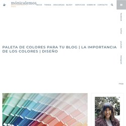 PALETA DE COLORES para tu blog