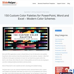 150 Custom Color Palettes for Microsoft PowerPoint, Word and Excel