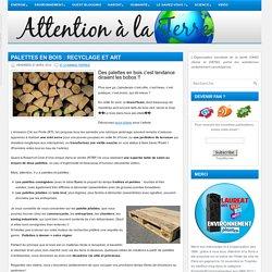 Les palettes en bois et le recyclage