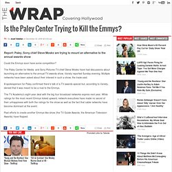 Is the Paley Center Trying to Kill the Emmys? | The Wrap
