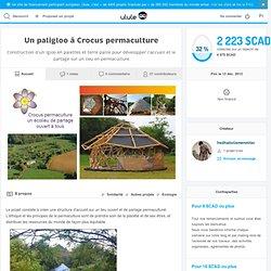 Un paligloo à Crocus permaculture