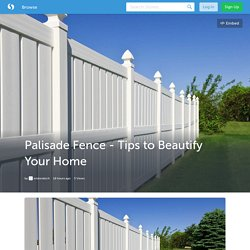Palisade Fence - Tips to Beautify Your Home