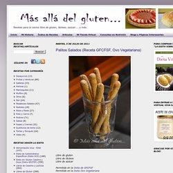 Más allá del gluten...: Palitos Salados (Receta GFCFSF, Ovo Vegetariana)