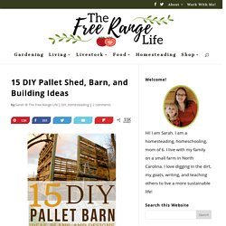 15 DIY Pallet Shed, Barn, and Building Ideas - The Free Range Life