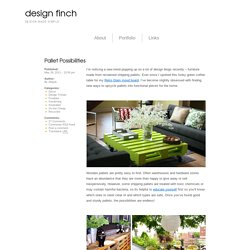 Pallet Possibilities – design finch
