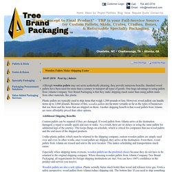 Wooden Pallets Make Shipping Easier
