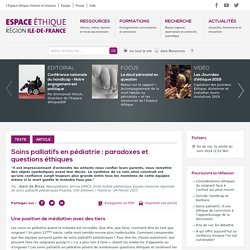 Soins palliatifs en pédiatrie : paradoxes et questions éthiques