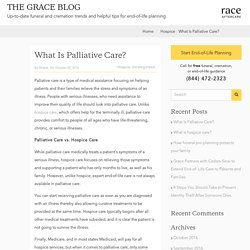 What Is Palliative Care? - Grace Resources