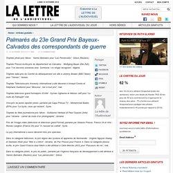 [La lettre de l'audiovisuel] - Palmarès du 23e Grand Prix Bayeux-Calvados des correspondants de guerre