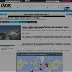 Le palmarès 2014 des ports de croisières français