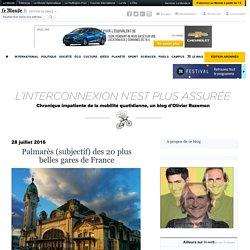 Palmarès (subjectif) des 20 plus belles gares de France