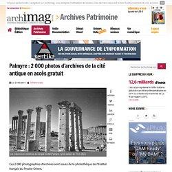 Palmyre : 2 000 photos d'archives de la cité antique en accès gratuit