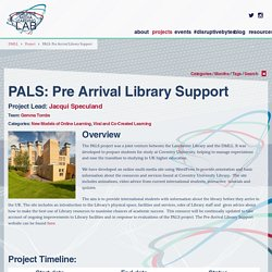 PALS: Pre Arrival Library Support