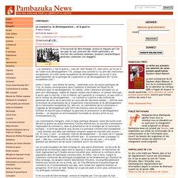 Pambazuka - Le commerce, le développement... et la guerre