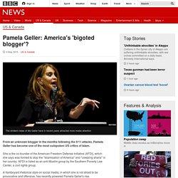 Pamela Geller: America's 'bigoted blogger'? - BBC News