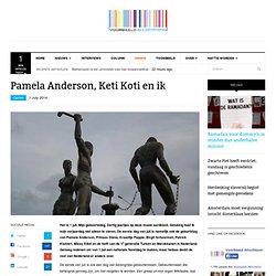 Pamela Anderson, Keti Koti en ik - Cemil Yilmaz