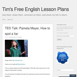 TED Talk: Pamela Meyer, How to spot a liar