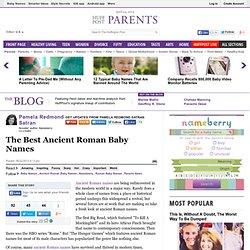 Pamela Redmond Satran: The Best Ancient Roman Baby Names