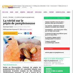 Le Pépin de Pamplemousse, un Antibiotique Naturel