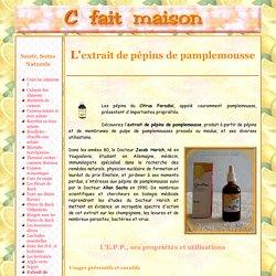 L'extrait de pépins de pamplemousse - E.P.P., antibiotique naturel