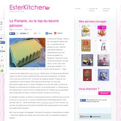 Le Pamplie, ou le top du beurre pâtissier