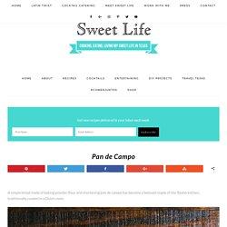 Pan de Campo - Sweet Life