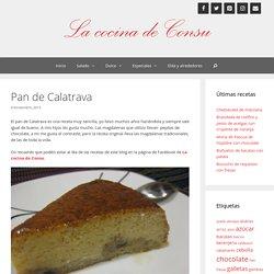 Pan de Calatrava - La cocina de Consu