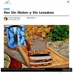 Pan Sin Gluten y Sin Levadura