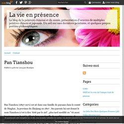 Pan Tianshou - La vie en présence