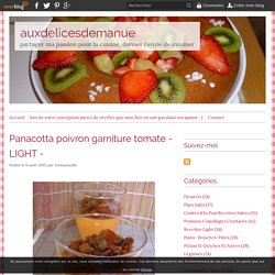 Panacotta poivron garniture tomate - LIGHT - - auxdelicesdemanue