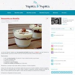 Papilles et Pupilles: Panacotta au Nutella