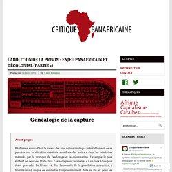 L'abolition de la prison : enjeu panafricain et décolonial (partie 1)