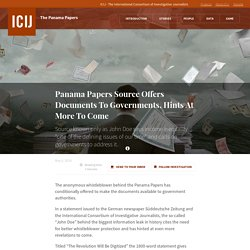 Panama Papers Source Offers Documents To Governments, Hints At More To Come · ICIJ