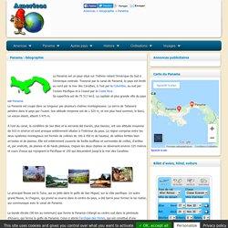 PANAMA : Géographie et tourisme au Panama