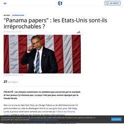 """""""Panama papers"""" : les Etats-Unis sont-ils irréprochables ?"""