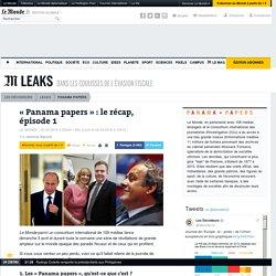 «Panama papers» : le récap, épisode1