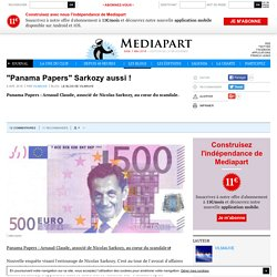 """Panama Papers"" Sarkozy aussi !"