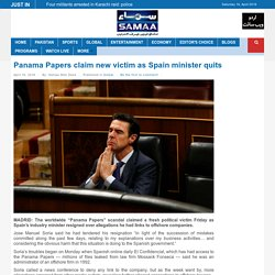Panama Papers claim new victim as Spain minister quits