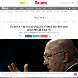 Panama Papers: pourquoi la France doit rétribuer les lanceurs d'alerte