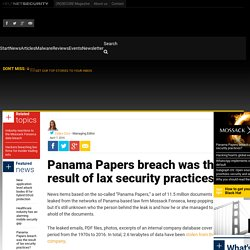 Panama Papers breach was the result of lax security practices? - Help Net Security