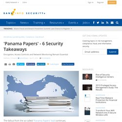 'Panama Papers' - 6 Security Takeaways