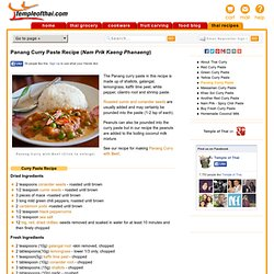 Panang Curry Paste Recipe (Nam Prik Kaeng Phanaeng) | Temple of Thai