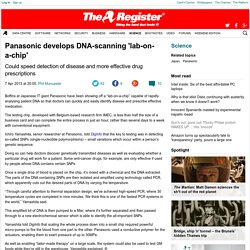 Panasonic develops DNA-scanning 'lab-on-a-chip'