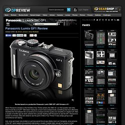 Panasonic Lumix GF1 Review