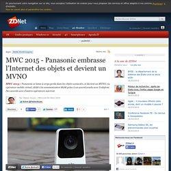 MWC 2015 - Panasonic embrasse l'Internet des objets et devient un MVNO